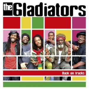The Gladiators - Back On Tracks