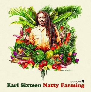 Earl 16 - Natty Farming