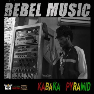 Kabaka Pyramid - Rebel Music