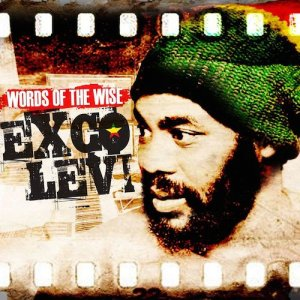 Exco Levi - Words Of The Wise