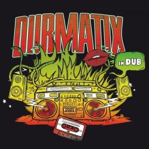 Dubmatix - In Dub