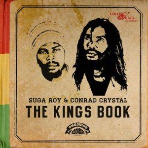 Suga Roy and Conrad Crystal - The Kings Book