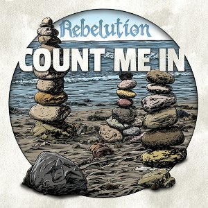 Rebelution - Count Me In