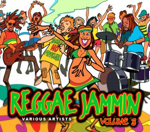 Various Artists - Reggae Jammin Volume 3