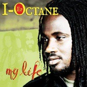 I-Octane - My Life
