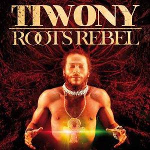 Tiwony - Roots Rebel
