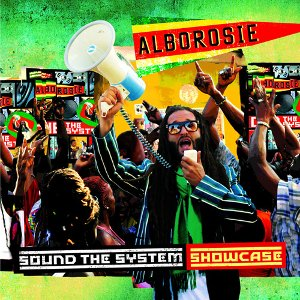 Alborosie - Sound The System Showcase