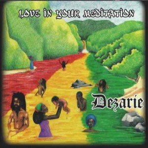 Dezarie - Live In Your Meditation