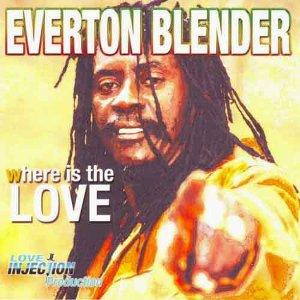 Everton Blender - Where Is The Love