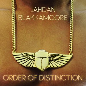 Jahdan Blakkamoore - Order of Distinction