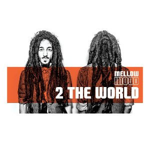 Mellow Mood - 2 The World