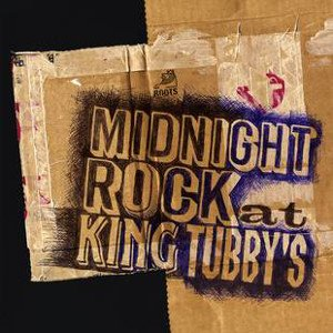 King Tubby - Midnight Rock At King Tubby's