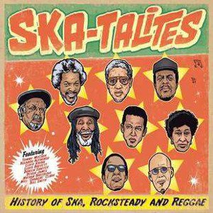 Skatalites - History Of Ska, Rocksteady and Reggae