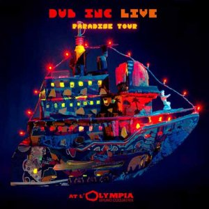 Dub Inc - Live At Olympia