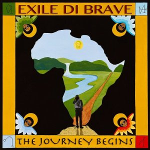 Exile Di Brave - The Journey Begins