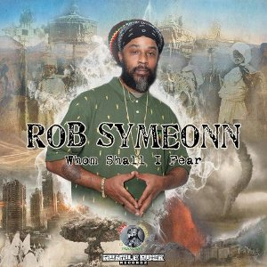 Rob Symeonn - Whom Shall I Fear
