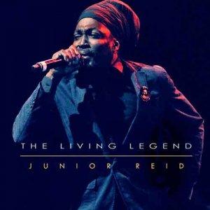 Junior Reid - The Living Legend