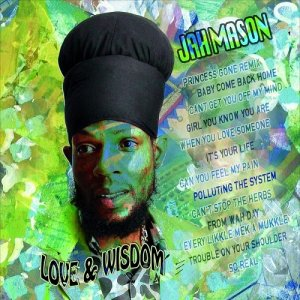 Jah Mason - Love and Wisdom