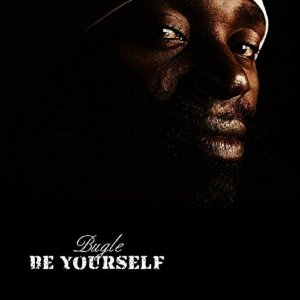 Bugle - Be Yourself