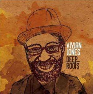 Vivian Jones - Deep Roots