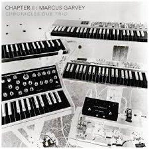 Chronicles Dub Studio - Chapter II: Marcus Garvey