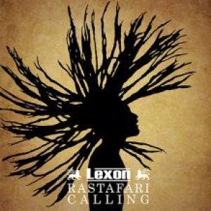 Lexon - Rastafari Calling