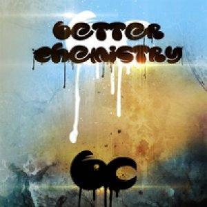 Better Chemistry - Sweet As Reggae