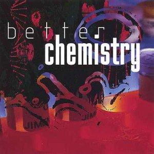 Better Chemistry - True Chemistry