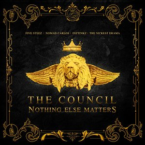 The Council - Nothing Else Matters
