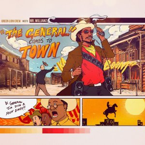 Mr Williamz & Green Lion Crew - The General Comes to Town