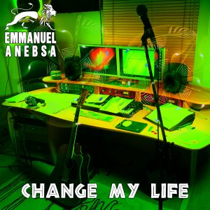 Emmanuel Anebsa - Change My Life