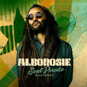 Alborosie - Soul Pirate (acoustic)