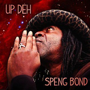 Speng Bond - Up Deh
