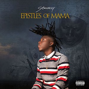Stonebwoy - Epistles Of Mama