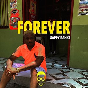 Gappy Ranks - Forever