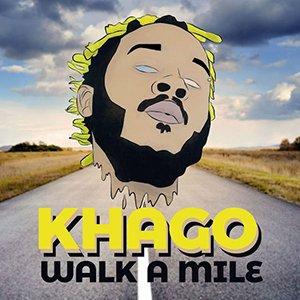 Khago - Walk a Mile