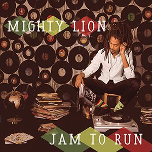 Mighty Lion - Jam To Run