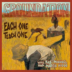 Groundation - Each One Teach One & Each One Dub One (Deluxe Edition Remastered)