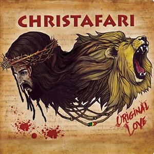 Christafari - Original Love