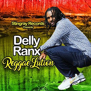 Delly Ranx - Reggaelution