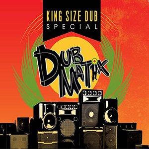 Dubmatix - King Size Dub Special