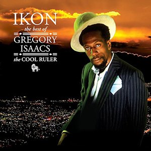 IKON: The Best Of Gregory Isaacs, The Cool Ruler
