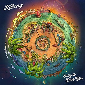 KBong - Easy To Love You