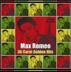 Max Romeo - 36 Carats Golden Hits