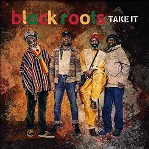 Black Roots - Take It