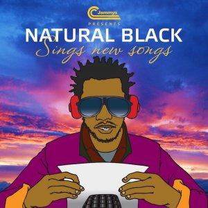Natural Black - Sings New Songs