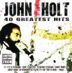 John Holt - 40 Greatest Hits