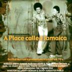 Various Artists - A Place Called Jamaica Derrick Harriott's Productions