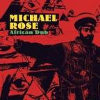 Michael Rose - African Dub