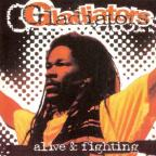 Gladiators (the) - Alive and Fighting